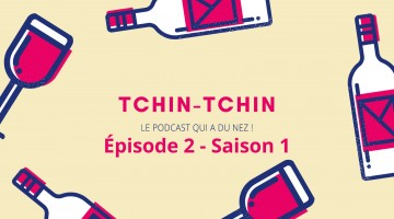 accords mets et vins Tchin-tchin le podcast