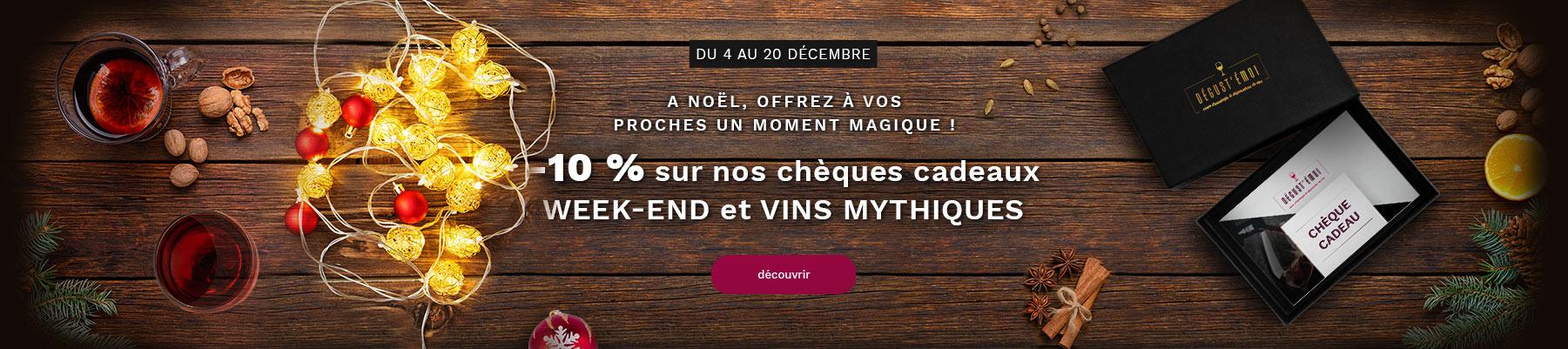 -10% sur nos chèques cadeaux week-end et vins mythiques